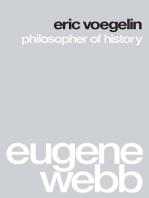Eric Voegelin: Philosopher of History