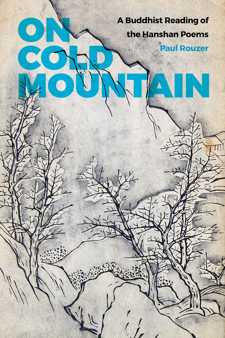 On Cold Mountain By Paul Rouzer Book Read Online