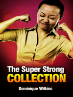 The Super Strong Collection