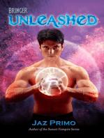 Bringer Unleashed