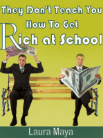 They Don't Teach You How to Get Rich at School