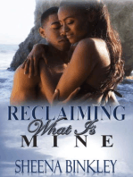 Reclaiming What Is Mine