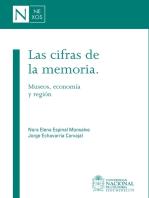 Las cifras de la memoria: Museos, economía y región