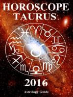 Horoscope 2016 - Taurus