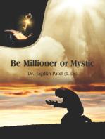 Be Millioner Or Mystic