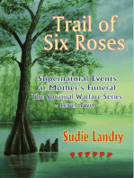Trail of Six Roses