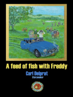 A Feed of Fish with Freddie