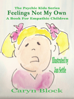 Feelings Not My Own