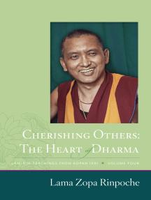 Cherishing Others: The Heart of Dharma