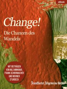 """""""Change!"""": Die Chancen des Wandels"""