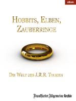 Hobbits, Elben, Zauberringe