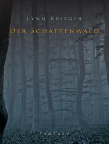 Der Schattenwald