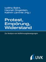 Protest, Empörung, Widerstand