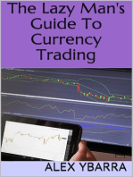 The Lazy Man's Guide to Currency Trading