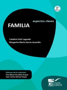 Familia: Aspectos claves