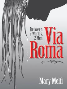 Via Roma: Between 2 Worlds, 2 Men