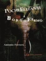 Pochi elefanti a Borgofermo