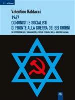 1967 Comunisti e Socialisti di fronte alla Guerra dei Sei Giorni