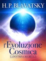 La Dottrina Segreta - L'evoluzione Cosmica
