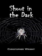 Shout in the Dark