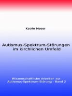 Autismus-Spektrum-Störungen im kirchlichen Umfeld