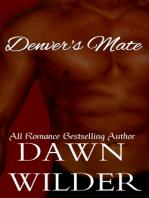 Denver's Mate (Gay Werewolf Romance)