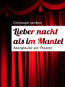 Lieber nackt als im Mantel: Aberglaube am Theater