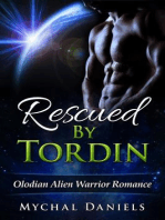 Rescued By Tordin (Olodian Alien Warrior Romance, #1)