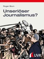 Unseriöser Journalismus?