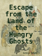 Escape from the Land of the Hungry Ghosts