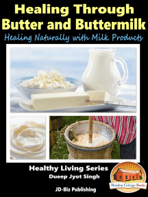 Healing Through Butter and Buttermilk: Healing Naturally with Milk Products
