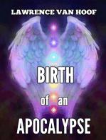 Birth of an Apocalypse