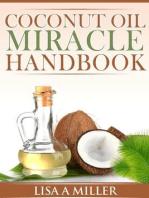 Coconut Oil Miracle Handbook