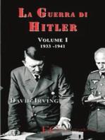 La guerra di Hitler vol. 1 (1933-1941)