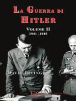La guerra di Hitler vol. 2 (1941-1945)