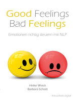 Good Feelings - Bad Feelings