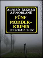 Fünf Mörder-Krimis Februar 2017