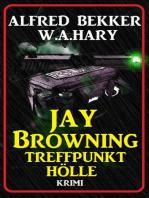 Jay Browning - Treffpunkt Hölle