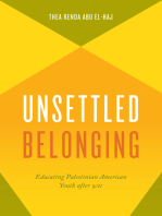 Unsettled Belonging: Educating Palestinian American Youth after 9/11