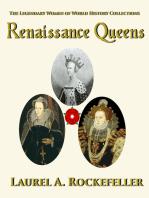 Renaissance Queens