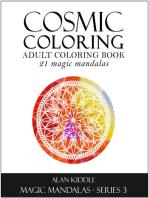 Cosmic Coloring (Magic Mandala Series 3, #3)