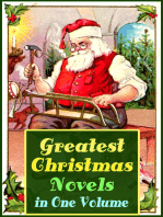 Greatest Christmas Novels in One Volume