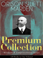 ORISON SWETT MARDEN Premium Collection - Wisdom & Empowerment Series (18 Books in One Volume)