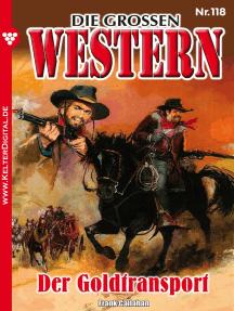 Die großen Western 118: Der Goldtransport