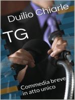 TG: Commedia breve in atto unico