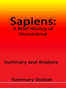 Sapiens: A Brief History of Humankind   Summary and Analysis