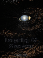 Laughing at Shadows