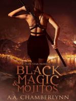 Black Magic and Mojitos