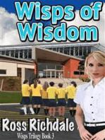 Wisps of Wisdom