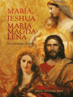 Maria, Jeshua, Maria Magdalena